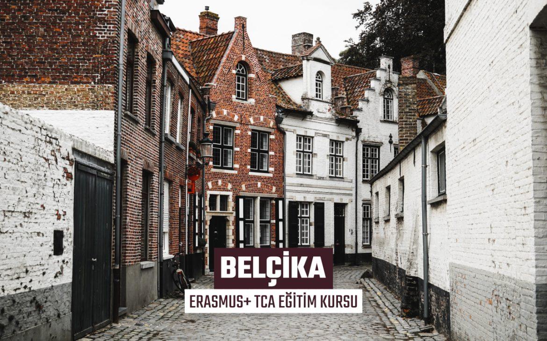 BELÇİKA ERASMUS+ TCA EĞİTİM KURSU