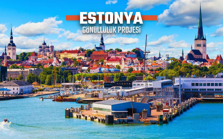 ESTONYA AVRUPA DAYANIŞMA PROGRAMI GÖNÜLLÜLÜK PROJESİ
