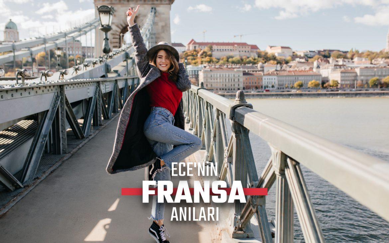 ECE'NİN FRANSA ANILARI