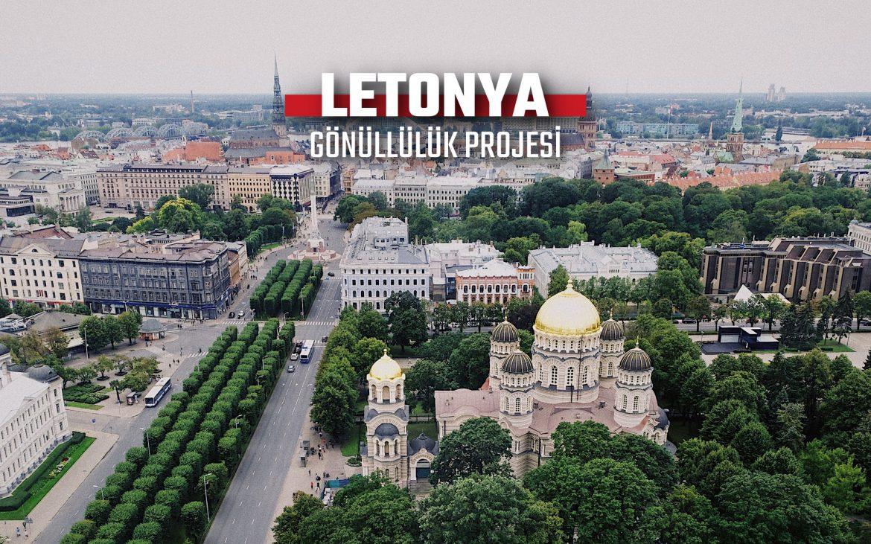 LETONYA AVRUPA DAYANIŞMA PROGRAMI GÖNÜLLÜLÜK PROJESİ